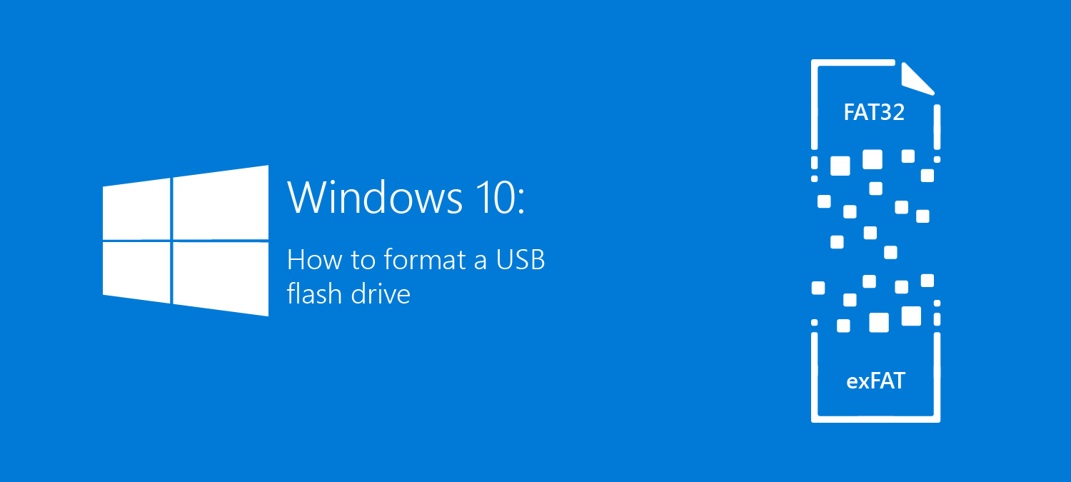 How to format a flash drive on Windows 10