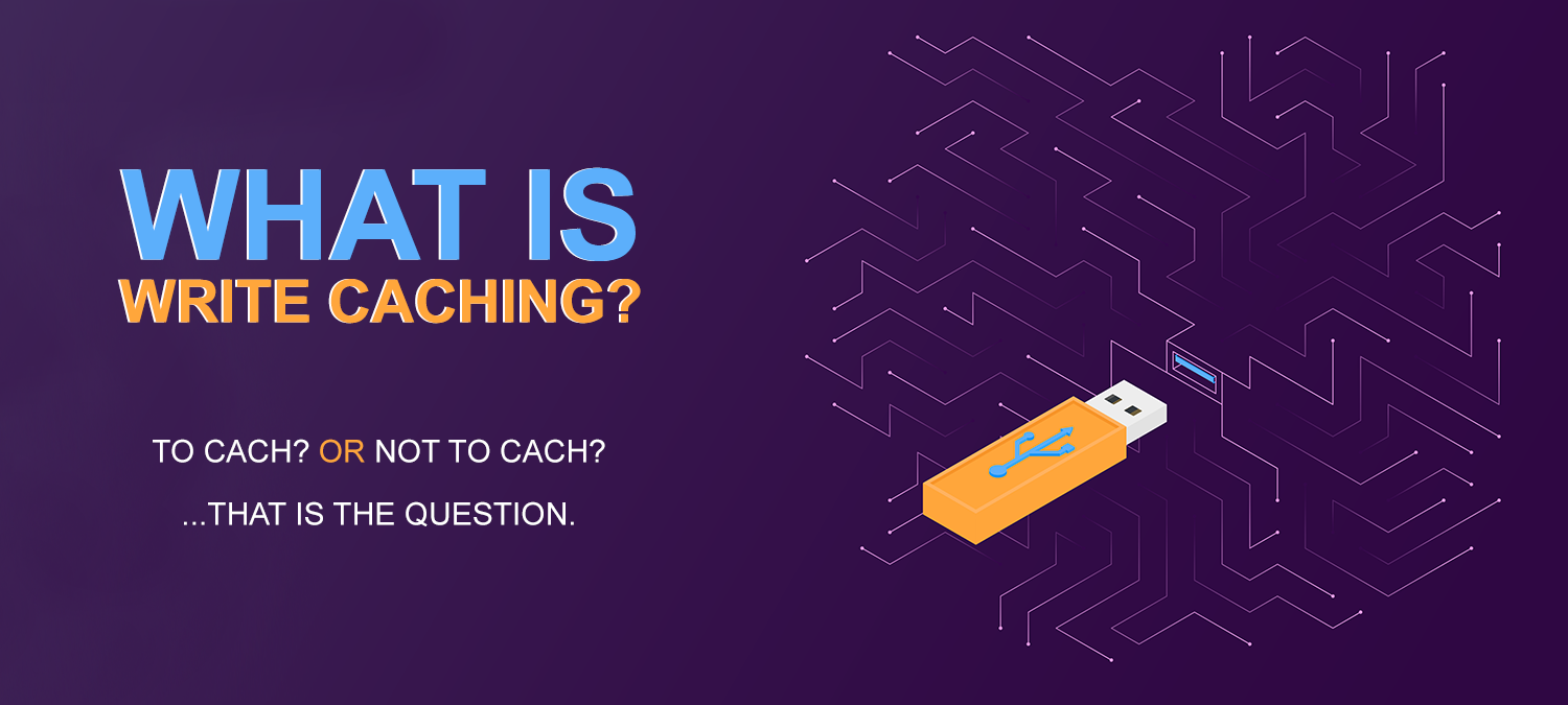 What is Write Caching
