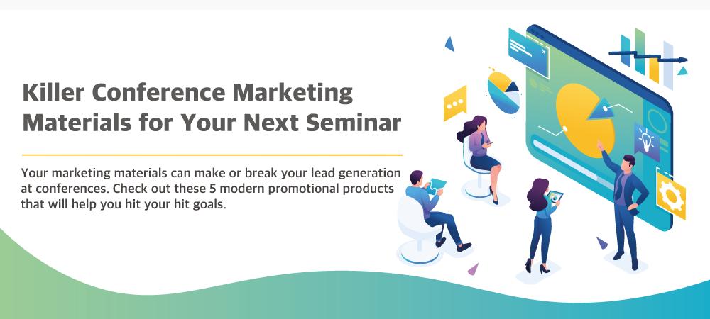 Killer congerence marketing materials for your next seminar